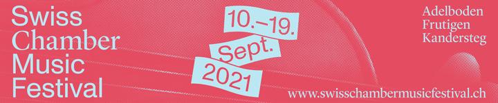 Swiss Chamber Music Festival 2021
